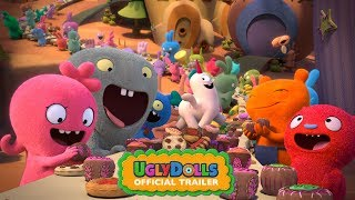 UglyDolls | Official Trailer [HD] | Coming Soon To Theaters HD