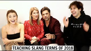 TEACHING PARENTS SLANG TERMS ft. John Stamos & David Dobrik
