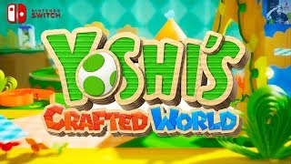 Yoshi's Crafted World for Nintendo Switch Release Date!