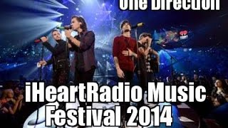 One Direction - iHeartRadio Music Festival 2014