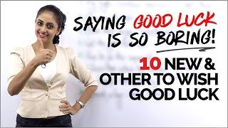 10 Other Ways to Wish GOOD LUCK   Learn English Phrases to Speak Fluently   Advanced English Lesson