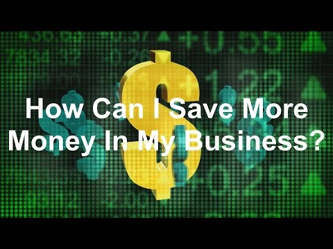 How to tips for saving money in your small business