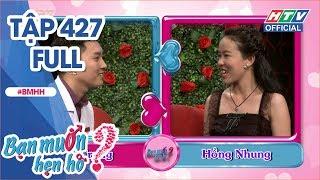 HTV BẠN MUỐN HẸN HÒ | Chàng y sĩ tỏ tình ngay lần đầu gặp mặt | BMHH #427 FULL | 15/10/2018