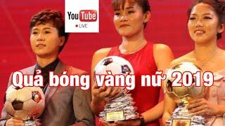 Trực tiếp: Huỳnh Như nhận giải quả bóng vàng nữ 2019