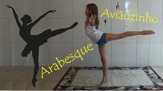 29 Como fazer Arabesque ou Aviãozinho - How to do Arabesques