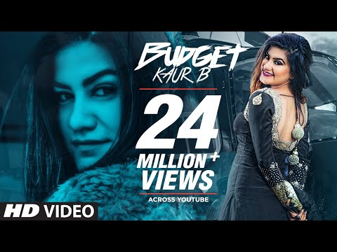 Kaur B: Budget (Full Song) Snappy - Rav Hanjra