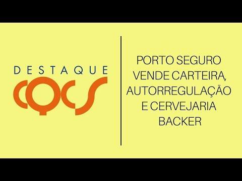 Imagem post: Porto Seguros vende carteira, Autorregulação e Cervejaria Backer