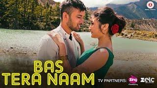 Bas Tera Naam – Kunal Ganjawala – Devika Bandana