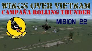 Wings over Vietnam / 357th TFS Licking Dragons / Misión 22