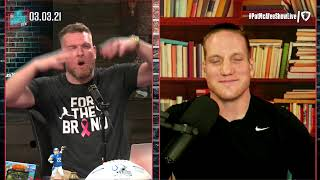 The Pat McAfee Show   Wednesday March 3rd, 2021