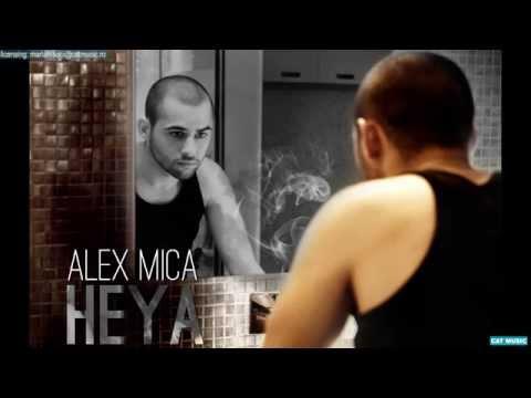 Alex Mica - HEYA (Official Single)
