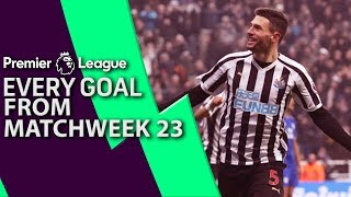 Every goal from Matchday 23 in the Premier League | NBC Sports