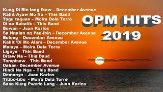 OPM hits 2019 New Tagalog Love Songs Playlist featuring December Avenue, Moira Dela Torre