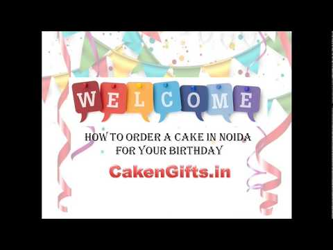 How to Order a Cake in Noida for Your Birthday