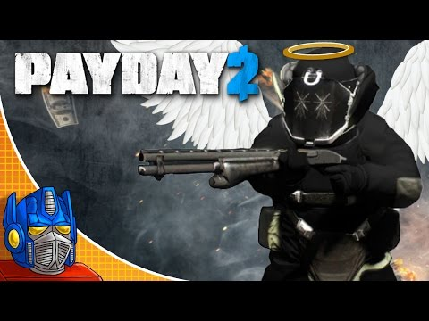 AN ANGEL IS BORN! | Payday 2 (Funny Shenanigans)