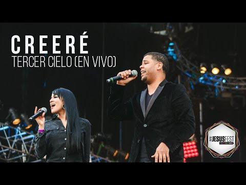 CREERÉ l Tercer Cielo (LIVE) l #JesusFest