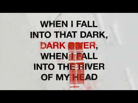 Ingrosso - Dark River (Axwell Remode)