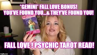*GEMINI* FALL LOVE BONUS! YOU'VE FOUND YOU…& THEY'VE FOUND YOU! FALL LOVE ! Psychic Tarot Read!