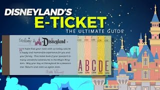 Disneyland's E-ticket, the Ultimate Guide.
