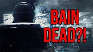 [Payday 2] Bain is DEAD?!
