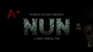 NUN (2017) - A Short Horror Film