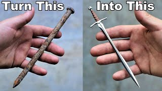 I Turn a Large Rusty Nail into a Beautiful little Sword