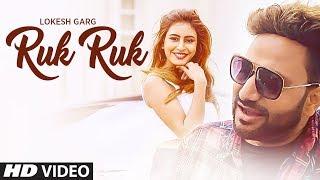 Ruk Ruk – Lokesh Garg – Sophiya