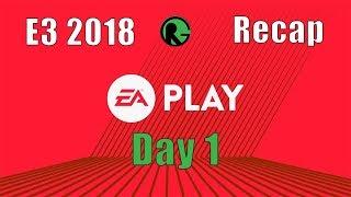 E3 2018 Recap - Day 1 - EA