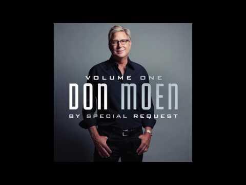 Don Moen - By Special Request: Vol. 1 Full Album (Gospel Music)
