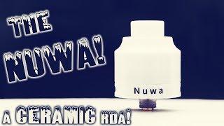 A Ceramic RDA! The Nuwa By YSTAR!