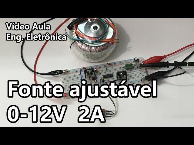 FONTE AJUSTÁVEL PARA BANCADA 0-12V 2A (FÁCIL!!!) | Vídeo Aula #273