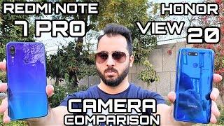 Redmi Note 7 Pro vs Honor View 20 Camera Comparison|Redmi Note 7 Pro Camera Review|Honor V20 Camera