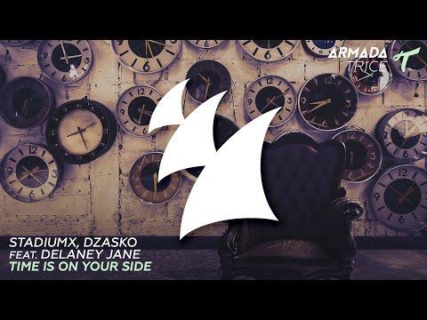 Stadiumx, Dzasko feat. Delaney Jane - Time Is On Your Side (Original Mix)