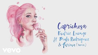 Beatriz Luengo - Caprichosa (Remix - Audio) ft. Mala Rodríguez, Farina
