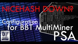 Nicehash Hacked - BBT Multiminer 5.6.2 one of many options! PSA on usage!