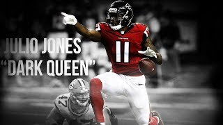 "Julio Jones Mix - ""Dark Queen"""