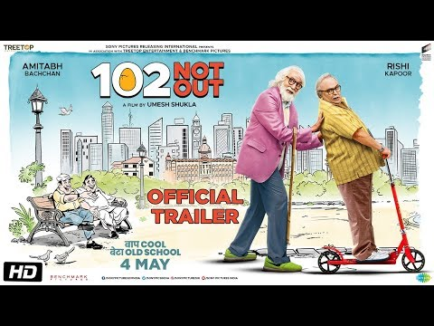 102 Not Out - Official Trailer - Amitabh Bachchan - Rishi Kapoor - Umesh Shukla