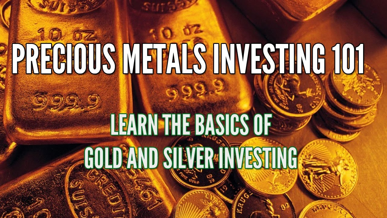 Precious Metals Investing 101: Gold, Silver, and Palladium ...