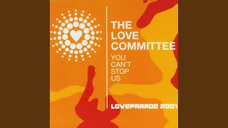 You Can't Stop Us (Loveparade 2001) (Berlin Summer Mix)