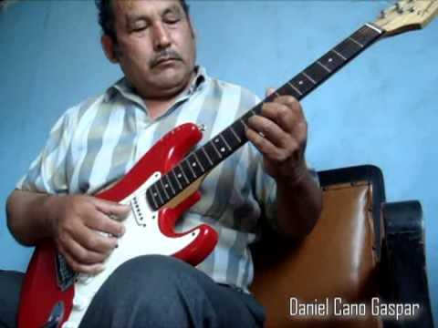 *MUCHACHITA CELOSA*  Los DESTELLOS cover guitarra por Daniel Cano Gaspar