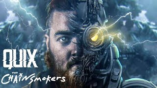 The Chainsmokers & QUIX - ID (Still Play)