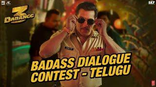 Dabangg 3: Badass Dialogue Contest - Telugu- Salman Khan..