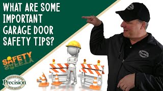 what are some garage door SAFETY tips?