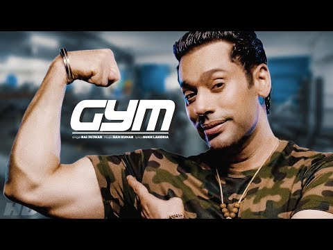 Gym: Rai Jujhar (Full Song) Sam Kumar - Sukh Lahoria