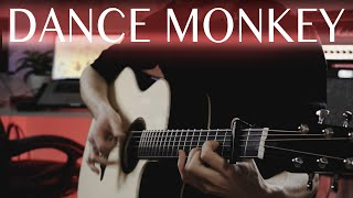 Tones and I - Dance monkey (Fingerstyle Guitar Cover)