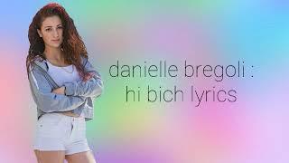 Hi bich lyrics danielle bregoli