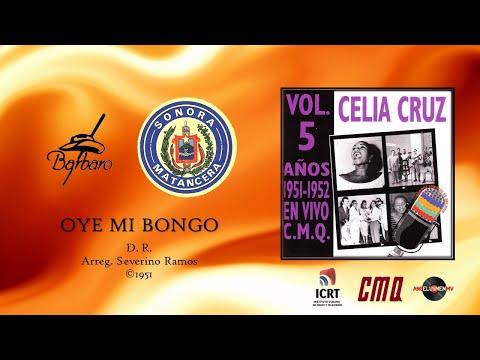 Celia Cruz & Sonora Matancera - Oye Mi Bongo (©1951)
