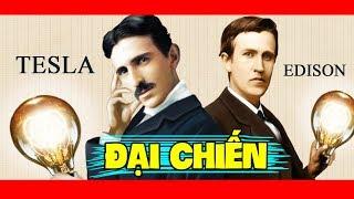 Mối Bất Hòa Giữa Tesla và Edison - Những Nhà Khoa Học Vĩ Đại Nhất Lịch Sử Nhân Loại?