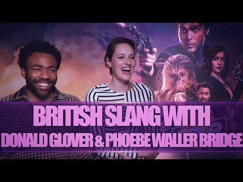 BRITISH SLANG W/ DONALD GLOVER & PHOEBE WALLER BRIDGE