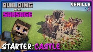 Minecraft - Building with Sausage - Starter Castle [Vanilla Tutorial]
